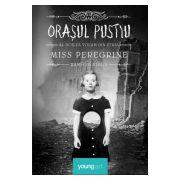 Miss Peregrine 2. Orasul pustiu