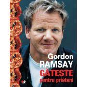 Gateste pentru prieteni - Gordon Ramsay