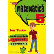 Matematica 2015 - 2016 Initiere - Arimetica, Algebra, Geometrie - Clasa A V-A - Partea II - Semestrul II