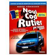 Noul Cod Rutier pe Intelesul Tuturor 2016 - Pentru Obtinerea Permisului de Conducere la Orice Categorie