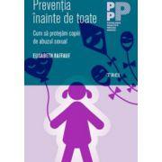 Prevenţia înainte de toate. Cum să protejăm copiii de abuzul sexual