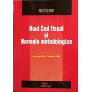 Noul Cod fiscal si normele metodologice - in vigoare de la 1 ianuarie 2016