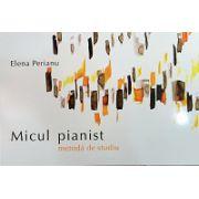 Micul pianist - metoda de studiu
