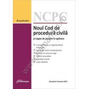 Noul Cod de procedura civila si Legea de punere in aplicare. Actualizat 4 ianuarie 2016