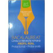 Bacalaureat 2016 - Limba si Literatura romana - Profil Real - Proba Orala - Proba Scrisa