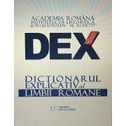 DEX 2016 - DICTIONARUL EXPLICATIV AL LIMBII ROMANE – EDITIA A III- A