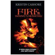 Fire, Domnita Monstru - vol. 2 din seria Cele Sapte Regate