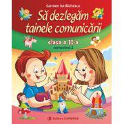 Să dezlegăm tainele comunicării - Clasa a II-a - Semestrul 2 - Manual Art