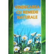Vindecare cu remedii naturale