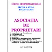 Asociatia de proprietari editia a XXII-a - 4 martie 2016