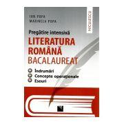Pregatire Intensiva Literatura Romana - BACALAUREAT Indrumari - Concepte Operationale - Eseuri 2016