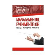 Managementul evenimentelor personale, organizationale, internationale