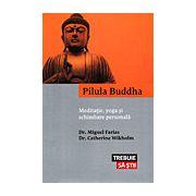 Pilula Buddha - meditație, yoga şi schimbare personală