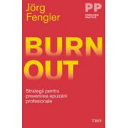 Burnout - Strategii pentru prevenirea epuizării profesionale
