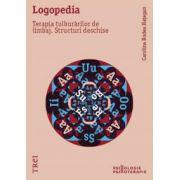Logopedia. Terapia tulburărilor de limbaj. Structuri deschise