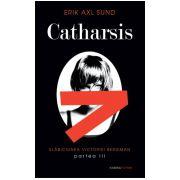Catharsis (seria Slabiciunea Victoriei Bergman, partea a III-a)