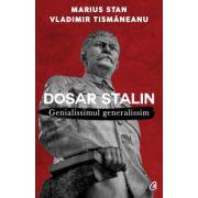Dosar Stalin. Genialissimul genialissim Ediția a II-a