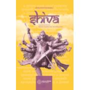 Shiva - Legenda marelui zeu, povestiri și învățături din Shiva Mahapurana