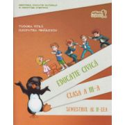 Educatie civica. Manual Clasa a III-a Semestrul al II-lea + CD(contine CD)