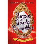 Inapoi pe Insula Pierdutilor - Descendentii - Melissa de la Cruz