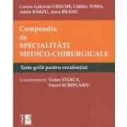 Compendiu de specialitati medico-chirurgicale. Teste grila pentru rezidentiat