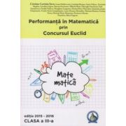 Performanta in Matematica prin Concursul National Euclid - clasa a III-a - editia 2015-2016 - Cristina-Lavinia Savu