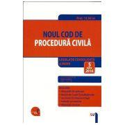Noul Cod de Procedura Civila (2016) Legislatie Consolidata & Index - Editie actualizata 5 Iulie 2016