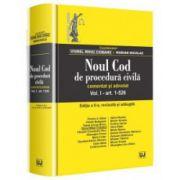 Noul Cod de procedură civilă. Comentat și adnotat. Vol. I (art. 1-526). Ed. 2 | Viorel Mihai Ciobanu, Marian Nicolae
