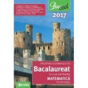 BACALAUREAT 2017 Matematica - M-tehnologic - Pregatirea examenului in 21 de saptamani