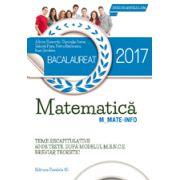 BACALAUREAT 2017 - MATEMATICA M_MATE-INFO -60 DE TESTE REZOLVATE DUPA MODELUL M. E. N. C. S. BREVIAR TEORETIC