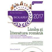 BACALAUREAT 2017 LIMBA SI LITERATURA ROMANA. PROFIL REAL - 76 DE VARIANTE DE SUBIECTE PENTRU PROBA SCRISA SI 30 DE VARIANTE PENTRU PROBA ORALA, DUPA MODELUL M. E. N. C. S.