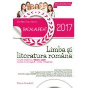 BACALAUREAT 2017 LIMBA SI LITERATURA ROMANA. PROFIL UMAN - 76 DE VARIANTE DE SUBIECTE PENTRU PROBA SCRISA SI 30 DE VARIANTE PENTRU PROBA ORALA, DUPA MODELUL M. E. N. C. S.
