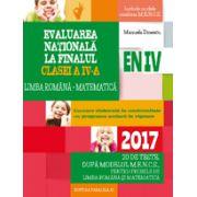 EVALUAREA NATIONALA 2017 LA FINALUL CLASEI A IV-A - LIMBA ROMANA. MATEMATICA - 20 DE TESTE DUPA MODELUL MENCS