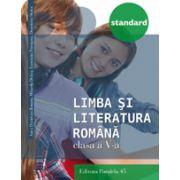 LIMBA SI LITERATURA ROMANA 2016 STANDARD - CLASA A V-A