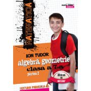 Matematica 2016 - 2017 Initiere - Algebra, Geometrie - Clasa A VII-A - Partea I - Semestrul I