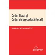 Codul fiscal si Codul de procedura fiscala – actualizate la 5 februarie 2017
