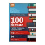 100 de teste pentru evaluarea națională 2017. Limba și literatura română Clasa a VIII-a