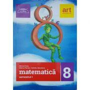 Matematică pentru clasa a VIII-a. Semestrul I. Clubul Matematicienilor 2017-2018