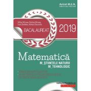 BACALAUREAT 2019 MATEMATICĂ M_ȘTIINȚELE_NATURII, M_TEHNOLOGIC - 40 DE TESTE DUPĂ MODELUL M. E. N. (10 TESTE FĂRĂ SOLUȚII)
