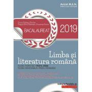 BACALAUREAT 2019 LIMBA SI LITERATURA ROMANA PROFIL UMAN - SINTEZE SI ESEURI, 110 TESTE DUPA MODEUL M. E. N. - 80 DE VARIANTE PENTRU PROBA SCRISA - 30 DE VARIANTE PENTRU PROBA ORALA