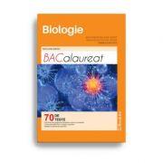 Bacalaureat 2019 Biologie - clasele XI - XII - 70 Teste pentru Bacalaureat