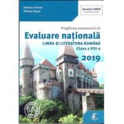 Evaluare Nationala 2019 Limba si Literatura Romana - clasa a VIII-a - Mariana Cheroiu