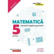Matematica 2019 - 2020 Consolidare - Aritmetica, Algebra, Geometrie - Clasa A V-A - Semestrul I - Avizat M. E. N.