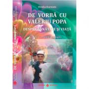 De vorba cu Valeriu Popa despre sanatate si viata - editie revizuita si adaugita