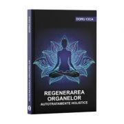 Regenerarea organelor - Doru Cica