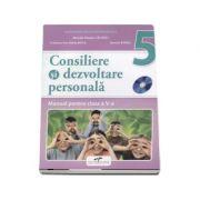 Consiliere si dezvoltare personala, manual pentru clasa a V-a - Marcela Claudia Calineci (Contine CD cu editia digitala)