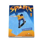 Curs pentru limba engleza. SPARK 1 - Grammar Book (international) Level 1 - Evans, Virginia