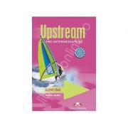Curs pentru limba engleza. Upstream Pre-Intermediate B1. Manualul elevului clasa a VII-a