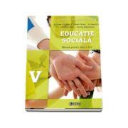 Educatie sociala, manual pentru clasa a V-a - Andreea Ciocalteu (Contine editia digitala)