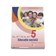 Educatie sociala, manual pentru clasa a V-a - Liliana Zascheievici (Contine CD cu editia digitala) - Zascheievici, Liliana